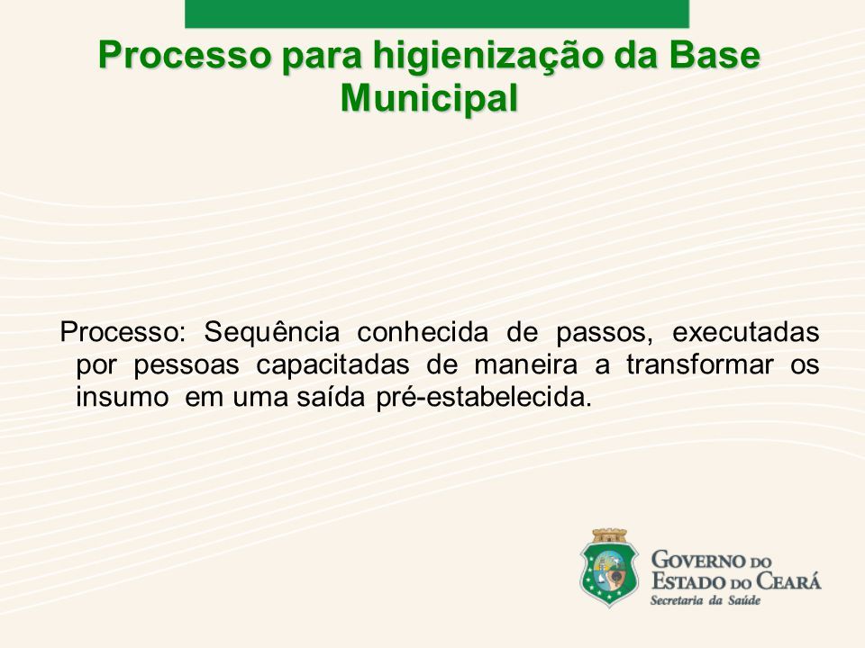 Processo para higienização da Base Municipal