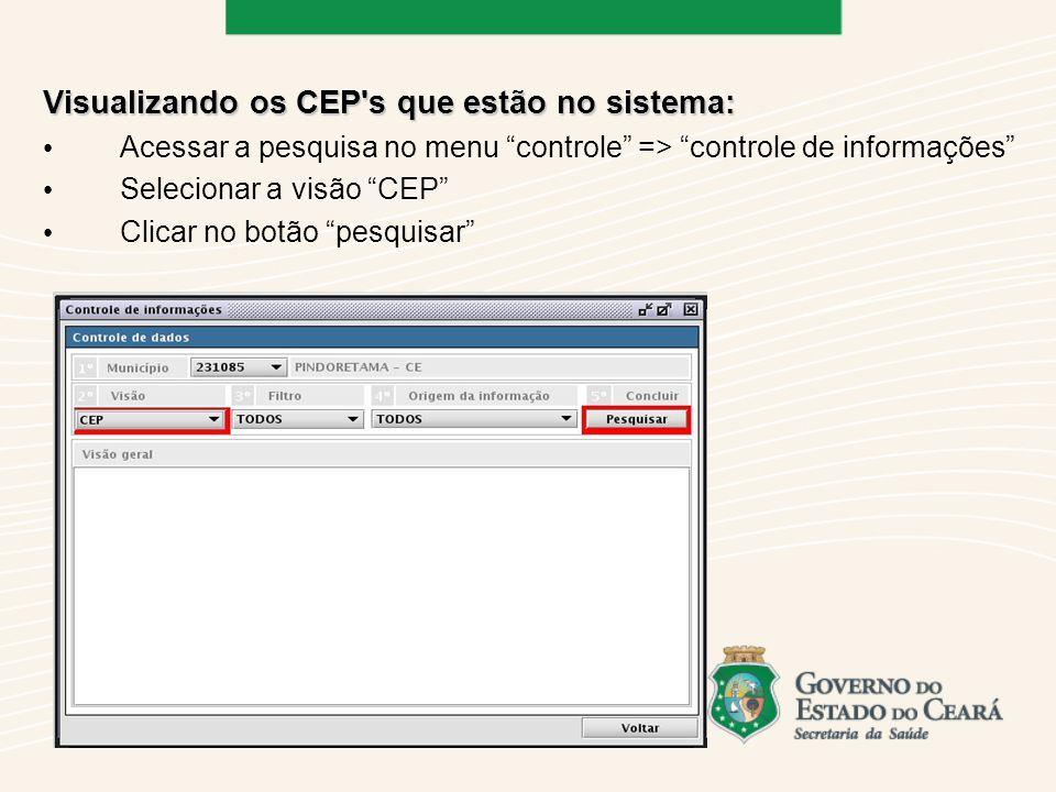 Visualizando os CEP s que estão no sistema: