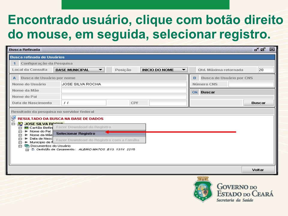Encontrado usuário, clique com botão direito do mouse, em seguida, selecionar registro.