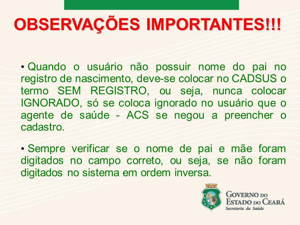 OBSERVAÇÕES IMPORTANTES!!!