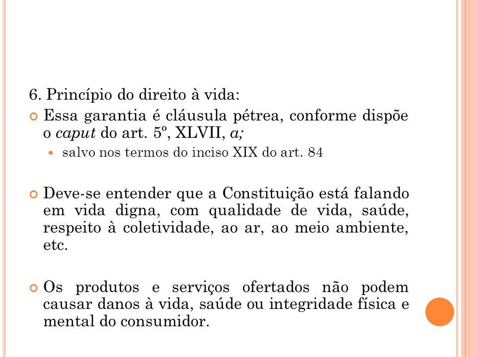 6. Princípio do direito à vida: