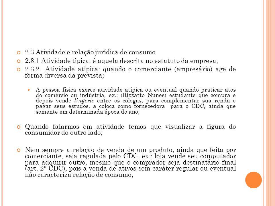 2.3 Atividade e relação jurídica de consumo