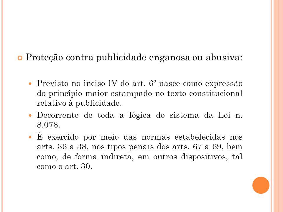 Proteção contra publicidade enganosa ou abusiva: