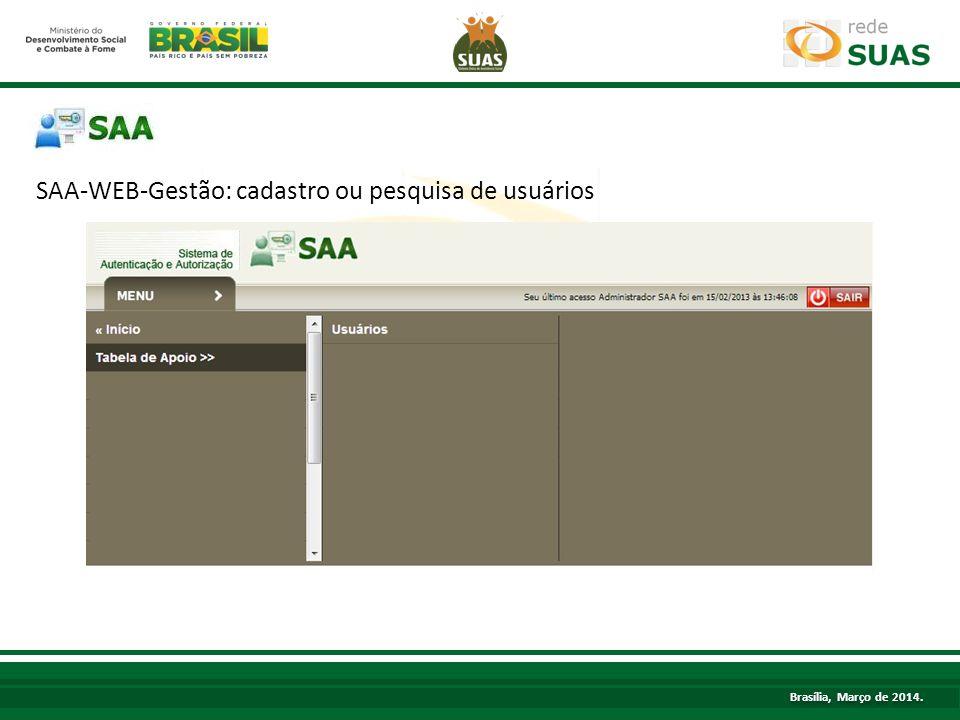 TÍTULO SAA-WEB-Gestão: cadastro ou pesquisa de usuários