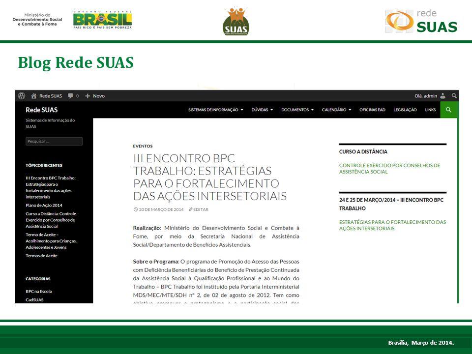 Blog Rede SUAS Brasília, Março de 2014.