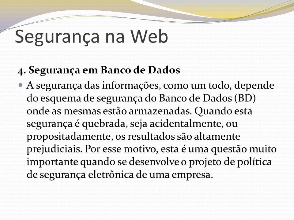 Segurança na Web 4. Segurança em Banco de Dados