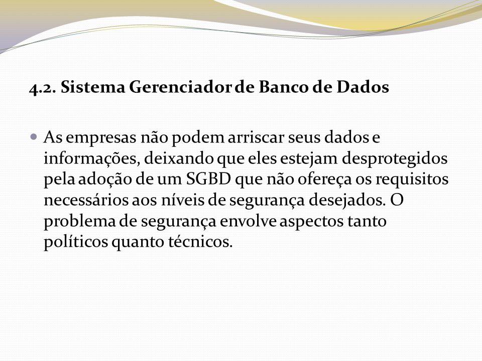 4.2. Sistema Gerenciador de Banco de Dados