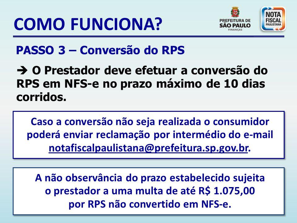 COMO FUNCIONA PASSO 3 – Conversão do RPS