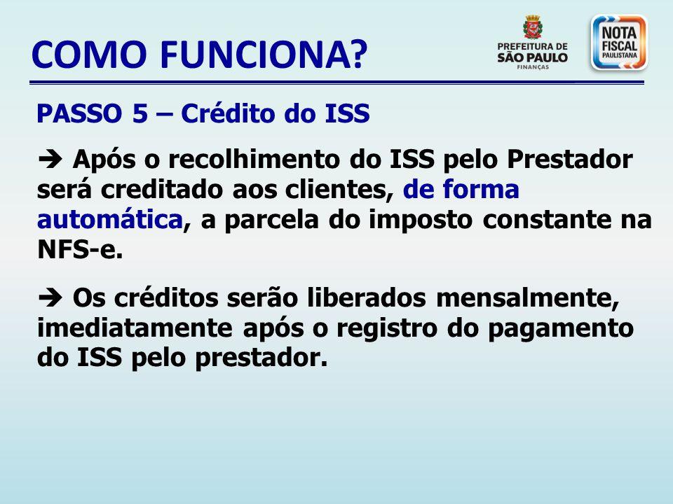 COMO FUNCIONA PASSO 5 – Crédito do ISS