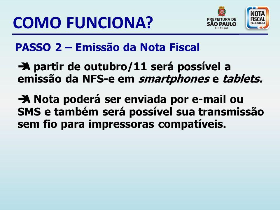 COMO FUNCIONA PASSO 2 – Emissão da Nota Fiscal