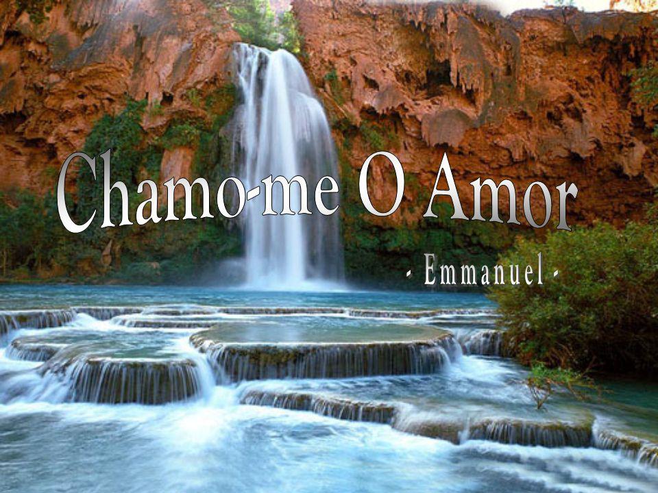Chamo-me O Amor - Emmanuel -