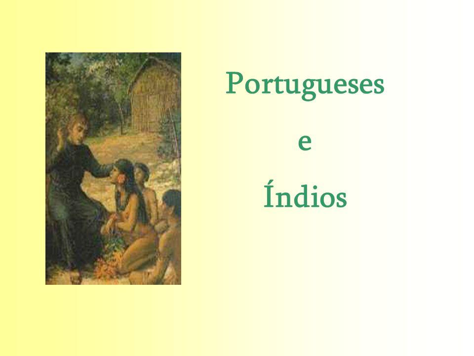 Portugueses e Índios Simone