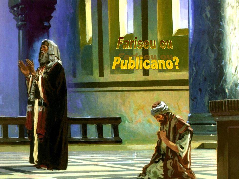 Fariseu ou Publicano