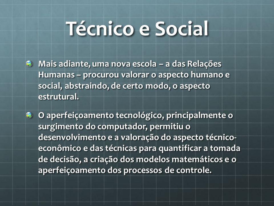 Técnico e Social