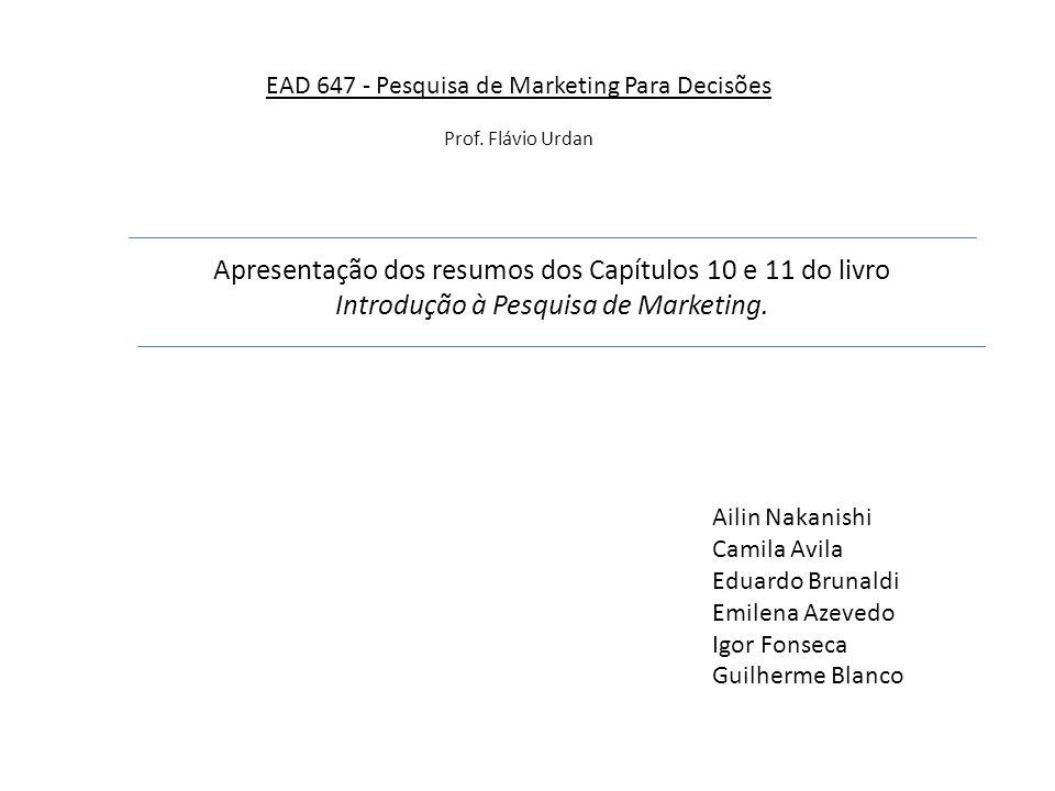 EAD 647 - Pesquisa de Marketing Para Decisões