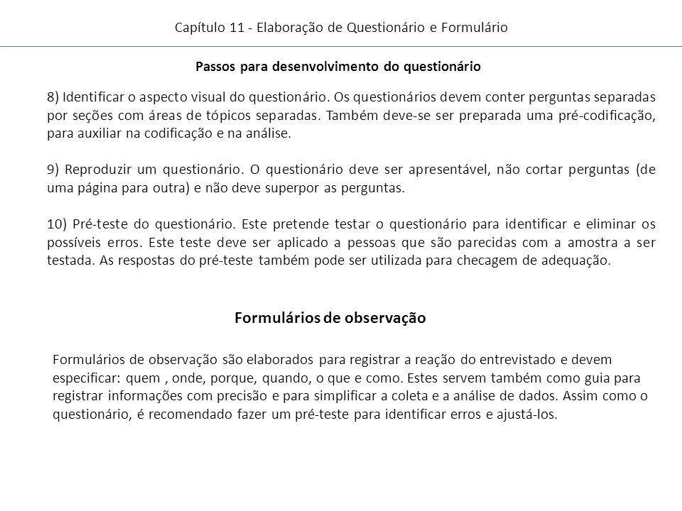 Passos para desenvolvimento do questionário Formulários de observação