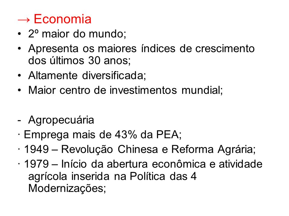 → Economia 2º maior do mundo;
