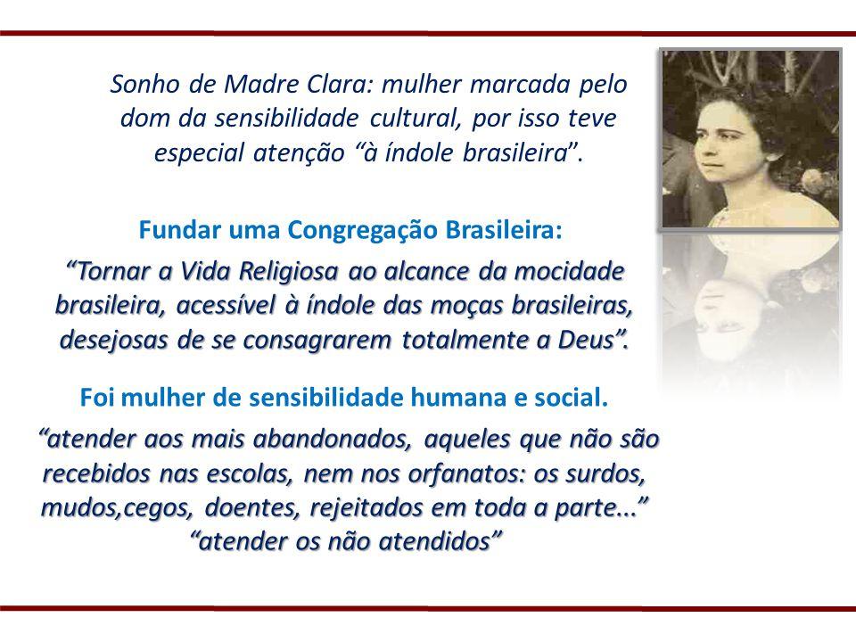 Fundar uma Congregação Brasileira: