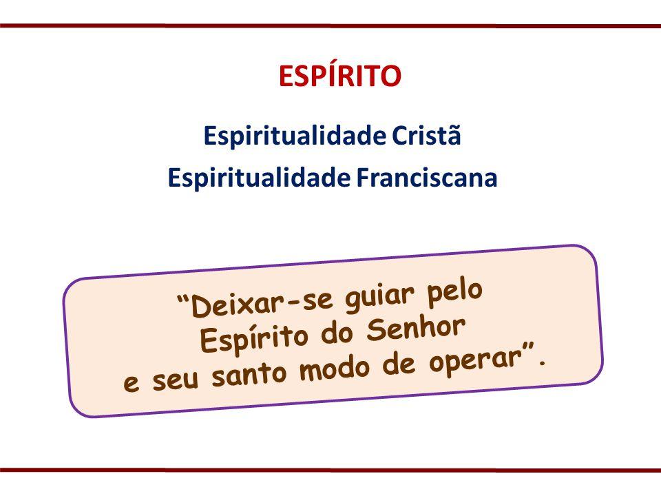 Espiritualidade Cristã Espiritualidade Franciscana