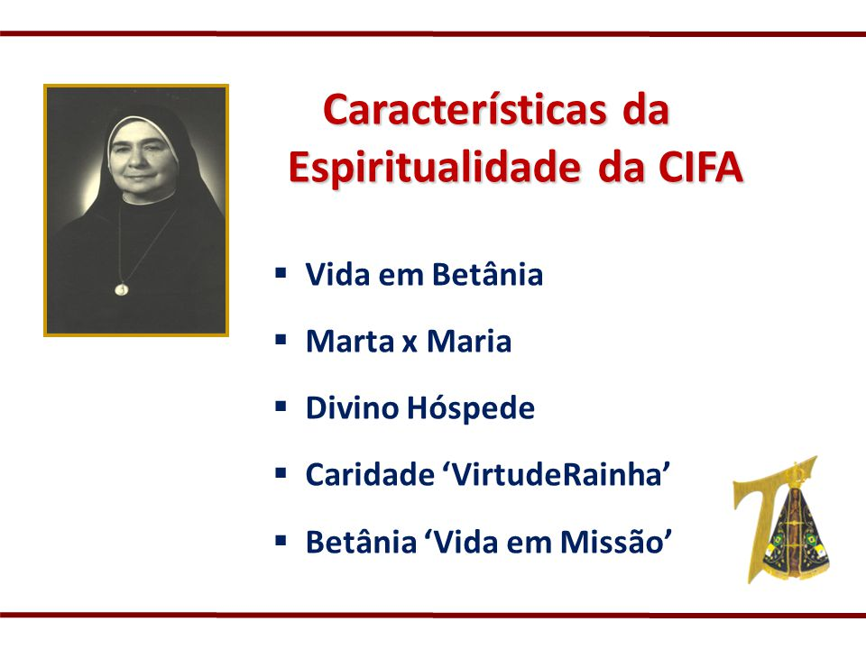 Características da Espiritualidade da CIFA