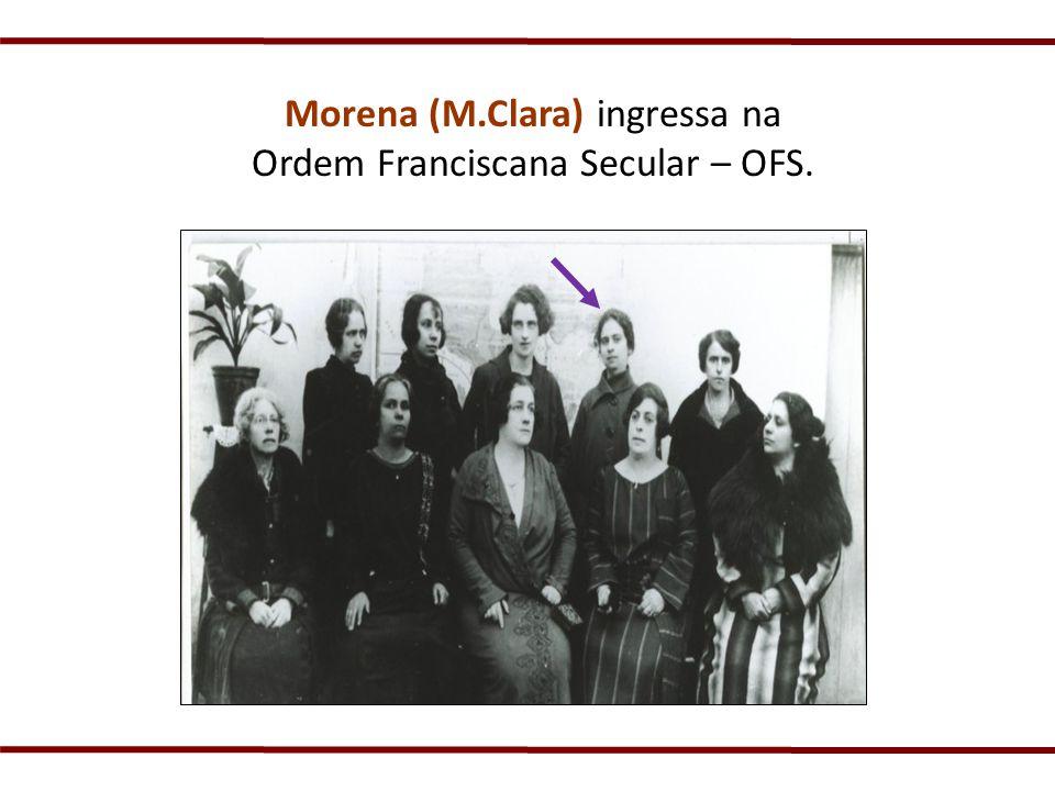 Morena (M.Clara) ingressa na Ordem Franciscana Secular – OFS.