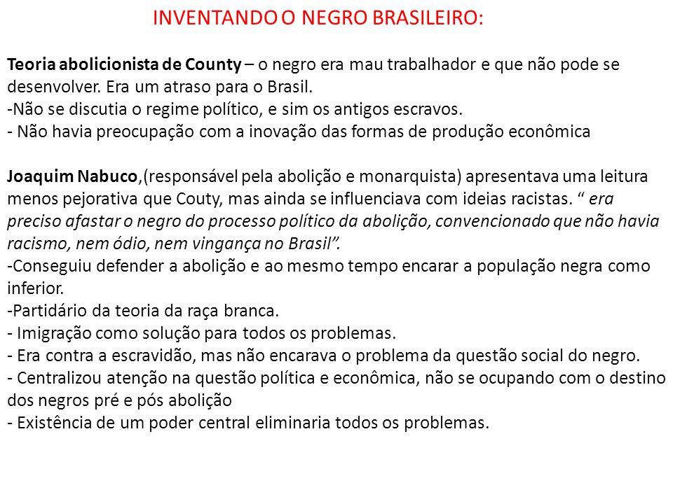 INVENTANDO O NEGRO BRASILEIRO: