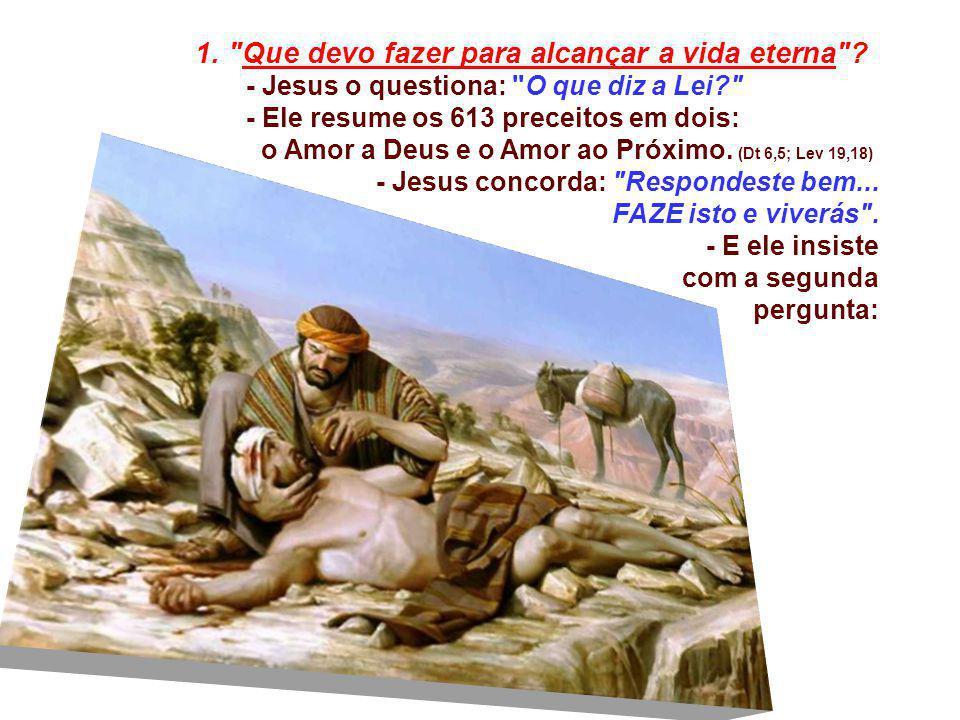 1. Que devo fazer para alcançar a vida eterna
