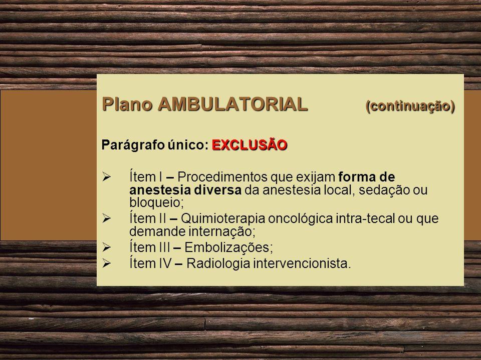 Plano AMBULATORIAL (continuação)