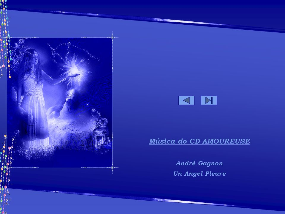 Música do CD AMOUREUSE André Gagnon Un Angel Pleure