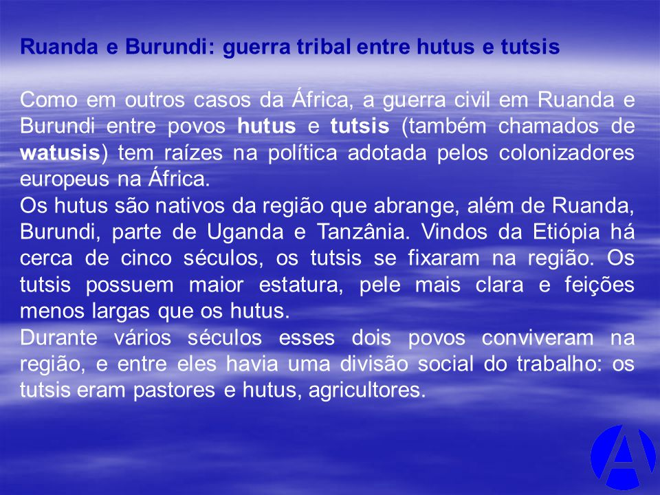 Ruanda e Burundi: guerra tribal entre hutus e tutsis