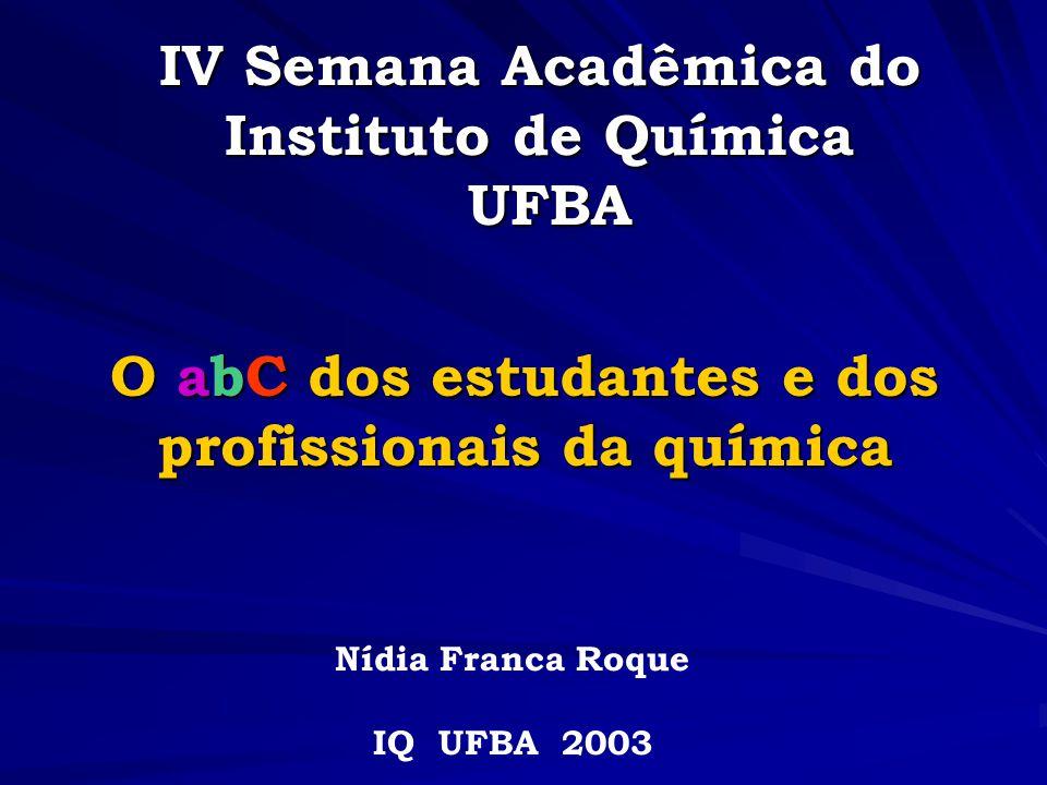 IV Semana Acadêmica do Instituto de Química UFBA