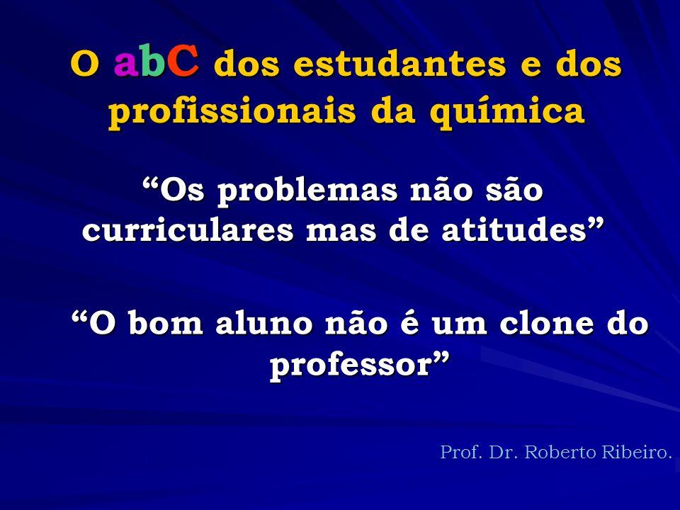 O abC dos estudantes e dos profissionais da química