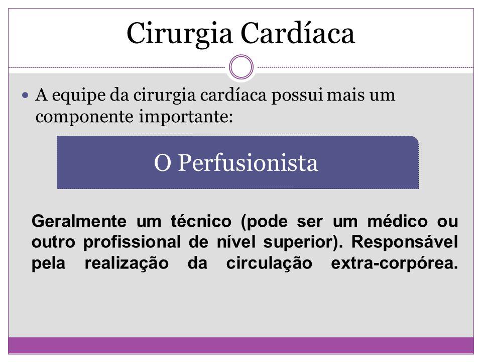 Cirurgia Cardíaca O Perfusionista