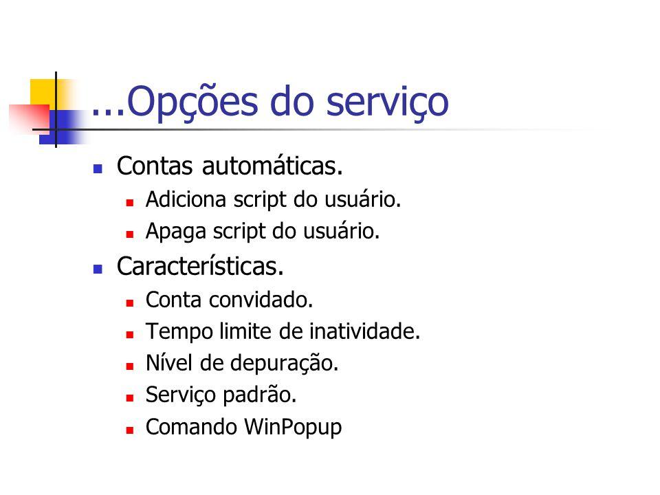 ...Opções do serviço Contas automáticas. Características.
