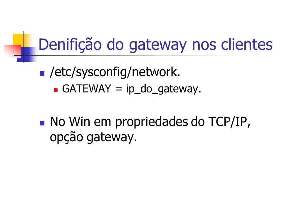 Denifição do gateway nos clientes