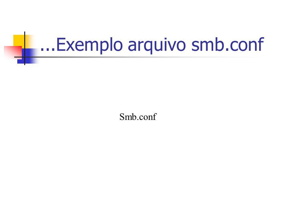 ...Exemplo arquivo smb.conf