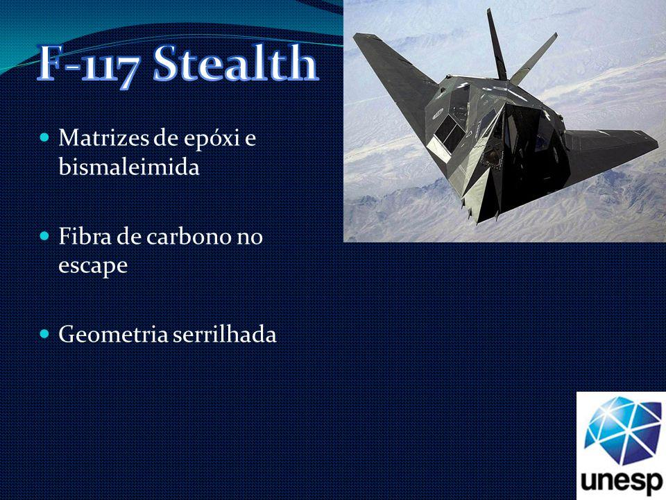 F-117 Stealth Matrizes de epóxi e bismaleimida