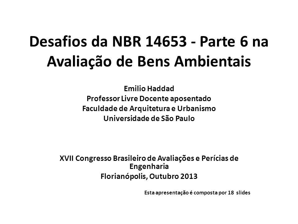 Desafios da NBR 14653 - Parte 6 na Avaliação de Bens Ambientais