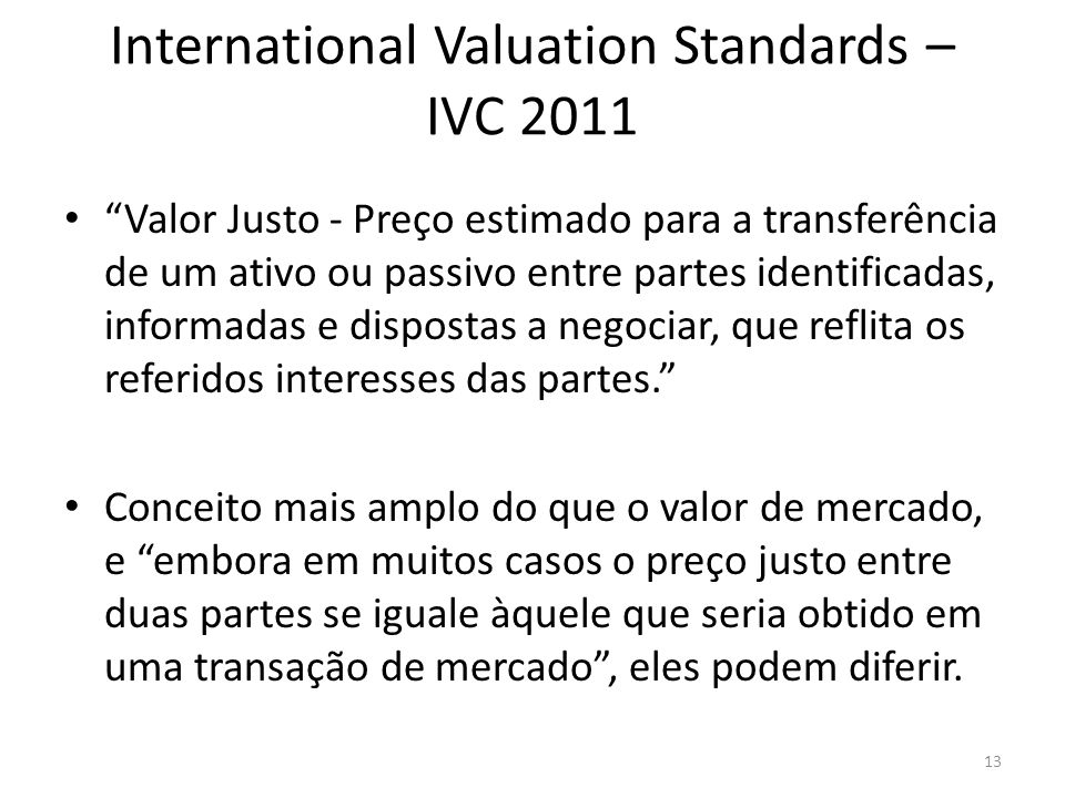 International Valuation Standards – IVC 2011