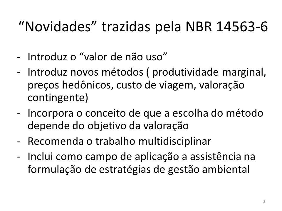 Novidades trazidas pela NBR 14563-6