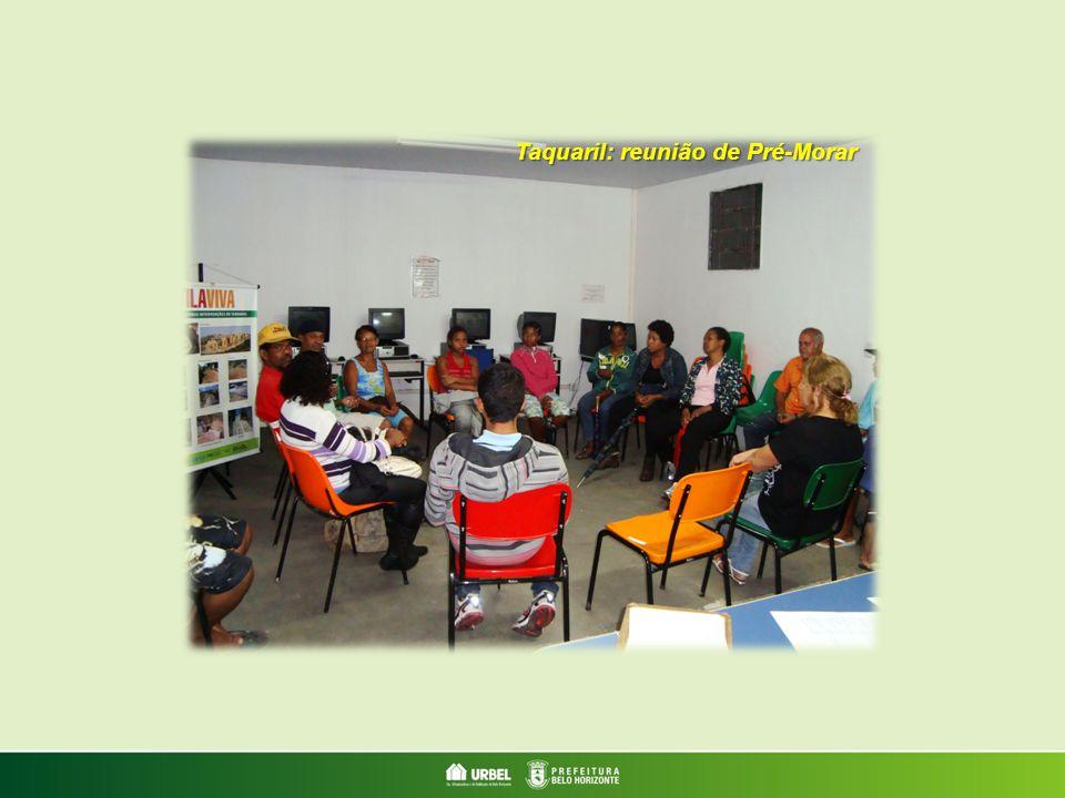 Taquaril: reunião de Pré-Morar