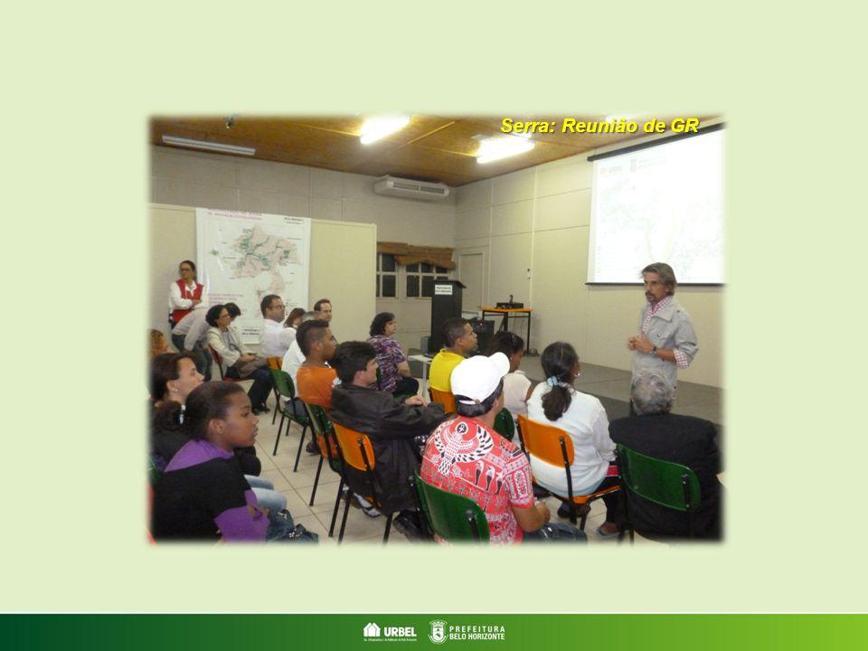 Serra: Reunião de GR