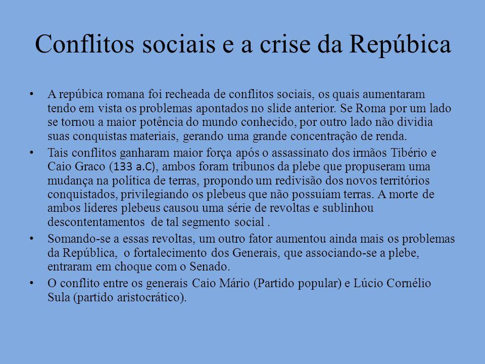 Conflitos sociais e a crise da Repúbica