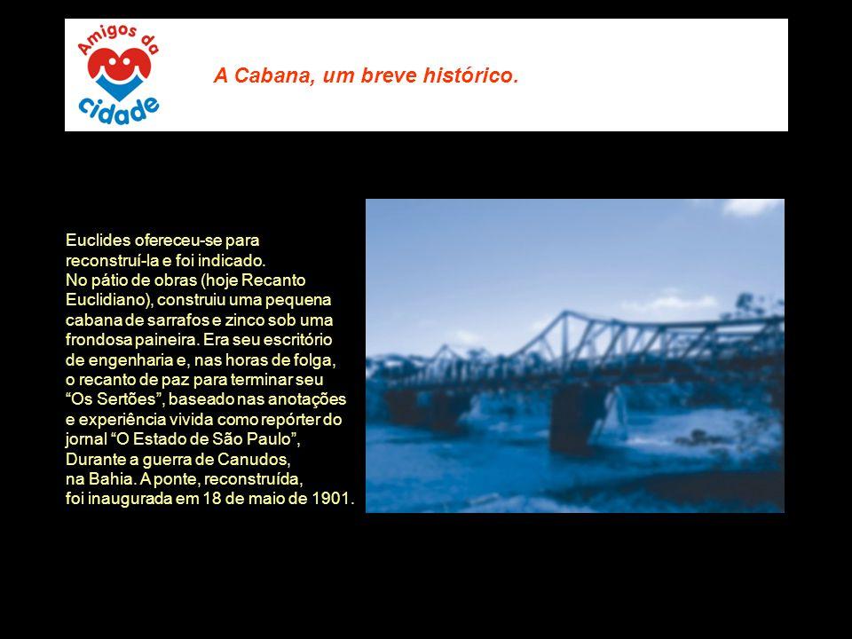 A Cabana, um breve histórico.