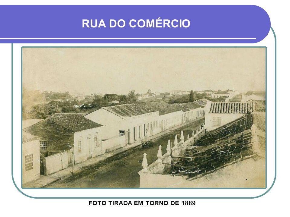 RUA DO COMÉRCIO FOTO TIRADA EM TORNO DE 1889