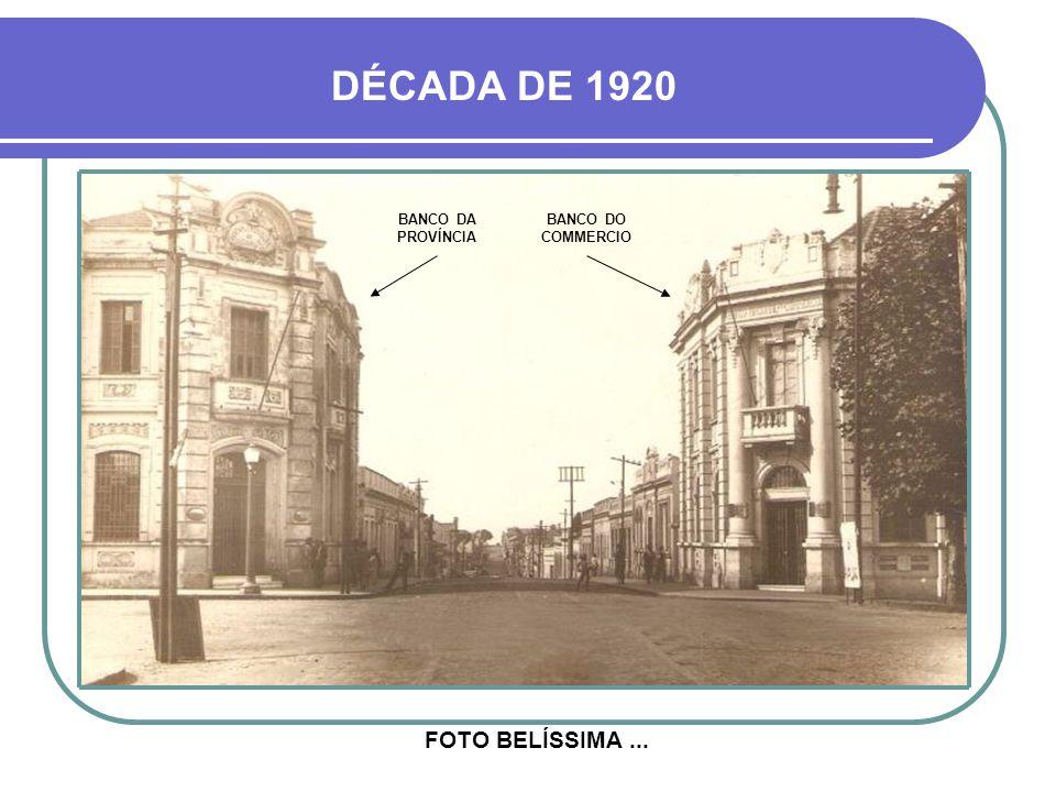 DÉCADA DE 1920 FOTO BELÍSSIMA ... BANCO DA PROVÍNCIA