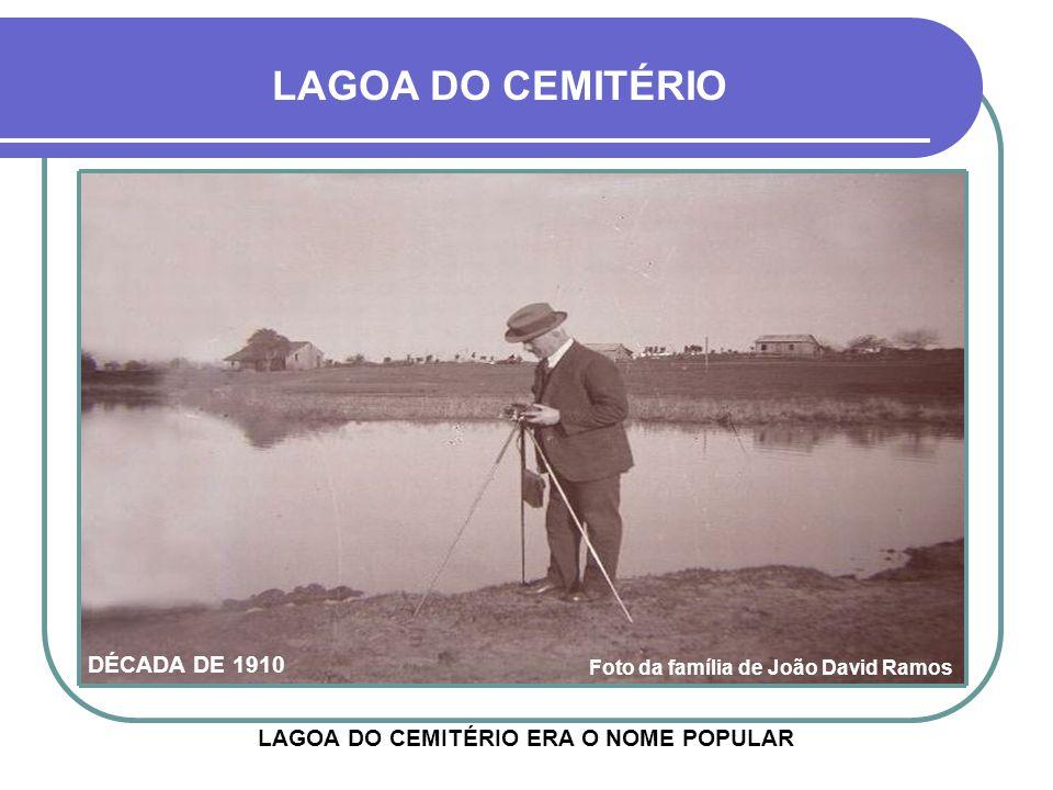 LAGOA DO CEMITÉRIO DÉCADA DE 1910
