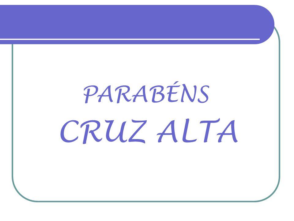 PARABÉNS CRUZ ALTA