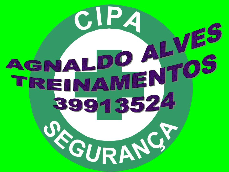 C I P A S E G U R N Ç AGNALDO ALVES TREINAMENTOS 39913524