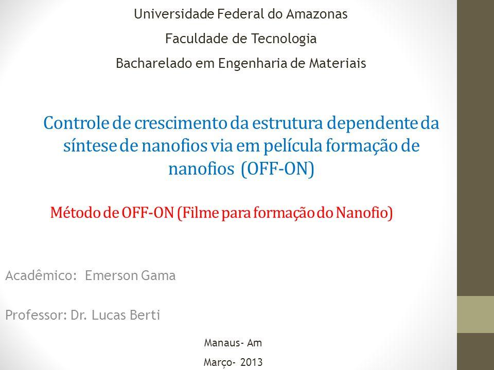 Acadêmico: Emerson Gama Professor: Dr. Lucas Berti